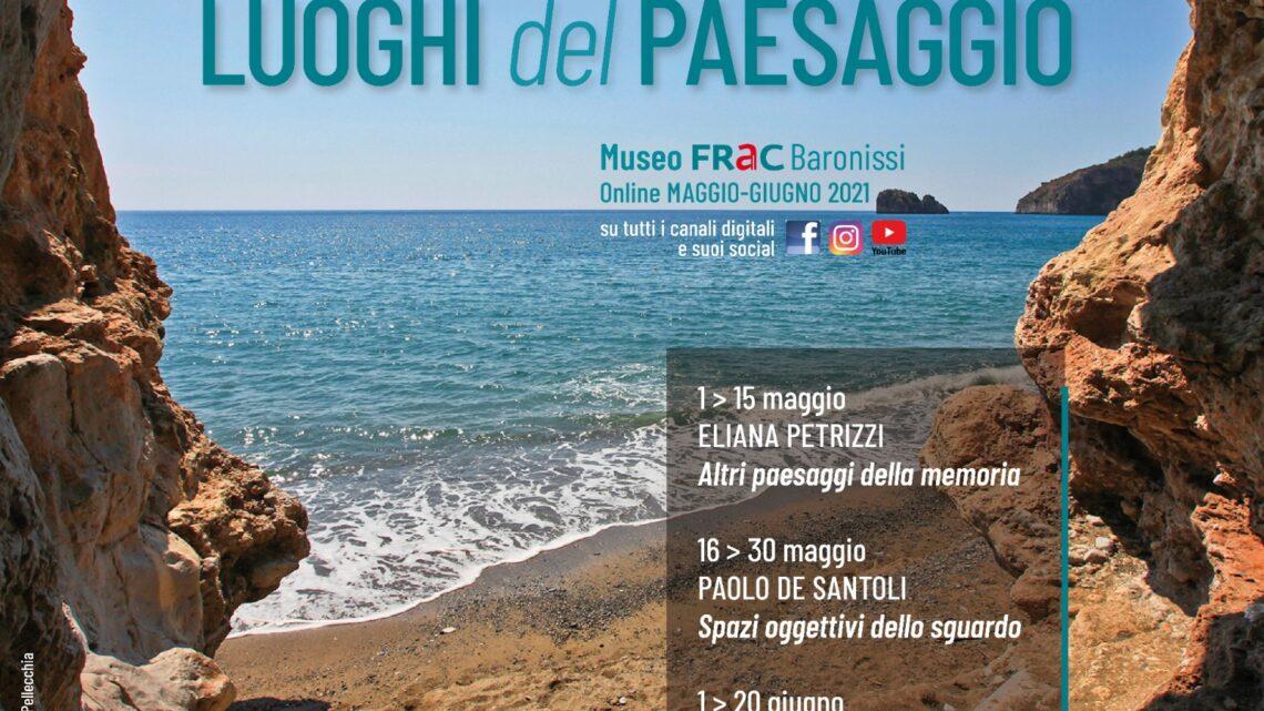 """BARONISSI – AL Museo FRac LA RASSEGNA """"LUOGHI DEL PAESAGGIO"""""""