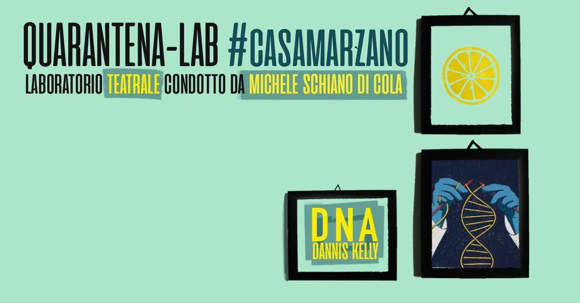 IRPINIA – QUARANTENA – LAB #casamarzano: LABORATORIO TEATRALE CURATO DA MICHELE SCHIANO DI COLA