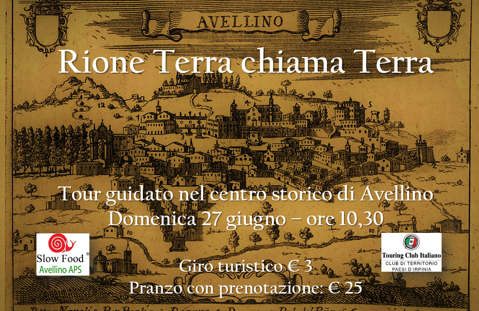 """AVELLINO – SLOW FOOD RIPARTE CON """"RIONE TERRA CHIAMA TERRA"""""""